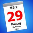 Kalender auf blau - 29.03.2013 - Karfreitag