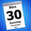 Kalender auf blau - 30.03.2013 - Karsamstag