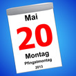 Leinwandbild Motiv Kalender auf blau - 20.05.2013 - Pfingstmontag