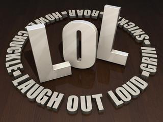 LOL - Laugh out Loud