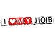 3D I Love My Job Button Click Here Block Text