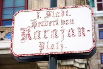 Street Sign at Famous Vienna Herbert von Karajan Platz in Vienna