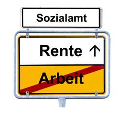 Arbeit - Rente - Sozialamt