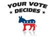 symbols of the Democrats and text Your vote Decides