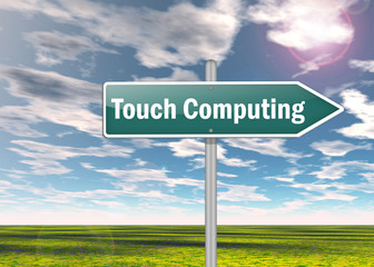 "Signpost ""Touch Computing"""