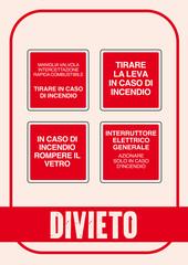 Segnale Divieto Kit 105