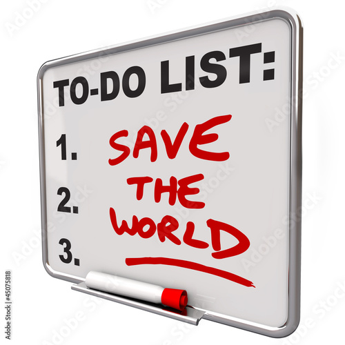 Save the World Words on To Do List Dry Erase Board