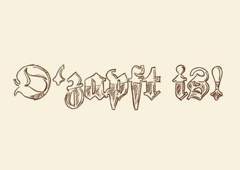 O'zapft is! - Schriftzug Scribble