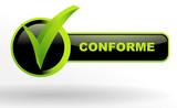 conforme sur bouton validé vert et noir poster