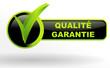 qualité garantie sur bouton validé vert et noir