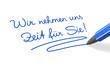 Stift- & Schriftserie: Wir nehmen uns Zeit für Sie! blau