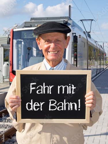 Fahr mit der Bahn !