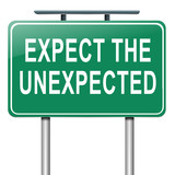 Expect the unexpected. poster