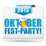 Oktoberfest-Party! 2013