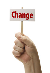 Hand Held Change Sign In Fist On White