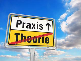 Schild: Von der Theorie zur Praxis
