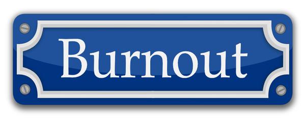 Straßenschild Burnout