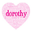"""DOROTHY"" Tag Cloud (birth girl love valentine card heart)"