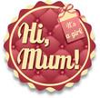 Hi, mum label
