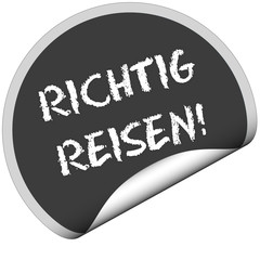 TF-Sticker rund cu RICHTIG REISEN