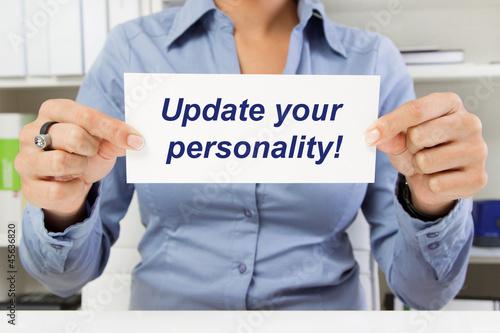 Update your personality ... Schriftzug