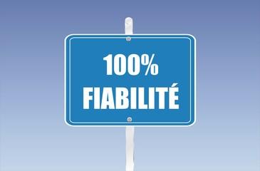 panneau 100% fiabilité