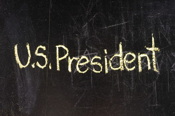 President written on chalkboard