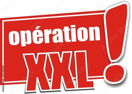 étiquette opération XXL