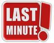 !-Schild rot quad LAST MINUTE