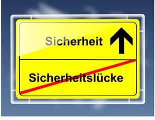 Schild - Sicherheit/Sicherheitslücke