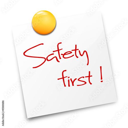 Zettel Safety first