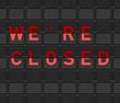 We Are Closed Flip Board