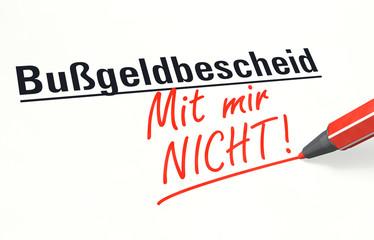 Stift- & Schriftserie: Bußgeldbescheid - Mit mir NICHT!