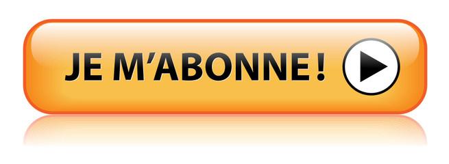 Bouton Web JE M'ABONNE (abonnement s'abonner cliquer ici)