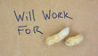 Will work for sign with peanuts