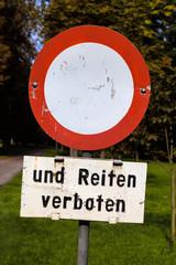 fahren und reiten verboten