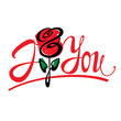 I Love You and red rose flower