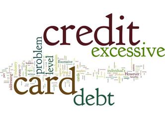 Excessive Credit Card Debt