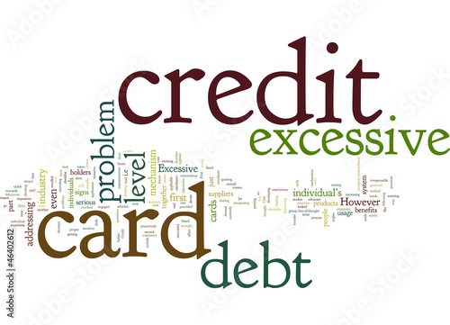 Excessive Credit Card Debt