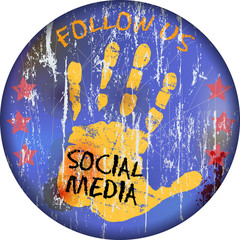vintage social media sign or button, grungy