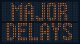 Urban traffic congestion sign saying Major Delays poster