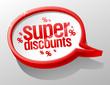 Super discounts shiny speech bubble.