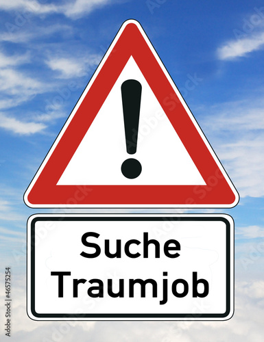 Job Traumjob Schild  #121107-002