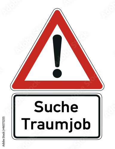 Job Traumjob Schild  #121107-001