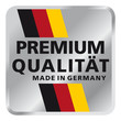Premium Qualität - Made in Germany