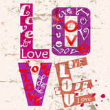 love concept with word/letter , grungy style