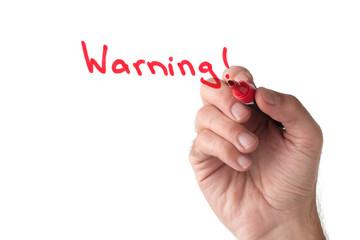 Warning - hand writing on white board