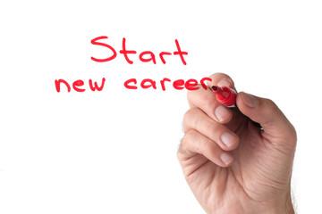 Start new career - hand writing on white board