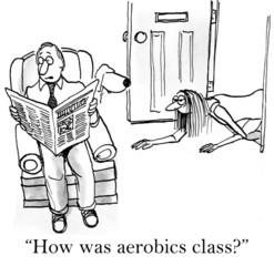 How was aerobics class for exhausted wife