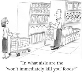 In what aisle are the won't kill you foods